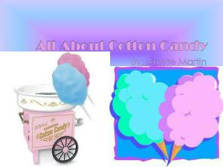 All About Cotton Candy