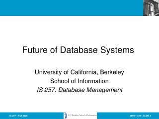 Future of Database Systems