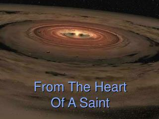 From The Heart Of A Saint