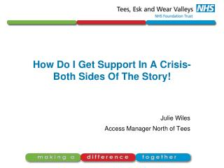 How Do I Get Support In A Crisis- Both Sides Of The Story!