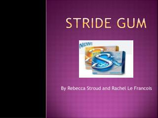 Stride Gum