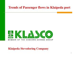 Trends of  P assenger flows in Klaipeda port