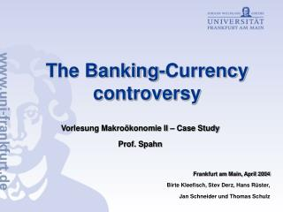 The Banking-Currency controversy