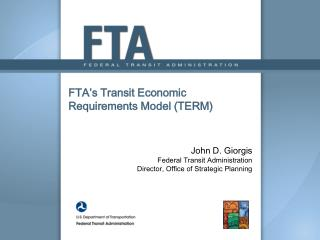 FTA's Transit Economic Requirements Model (TERM)