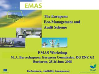 The European  Eco-Management and  Audit Scheme