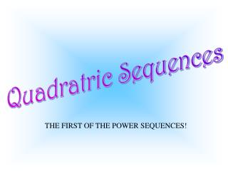 Quadratric Sequences