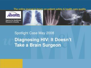 Spotlight Case May 2008