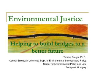 Helping to build bridges to a better future