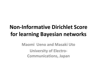 Non-Informative  Dirichlet  Score for learning Bayesian networks