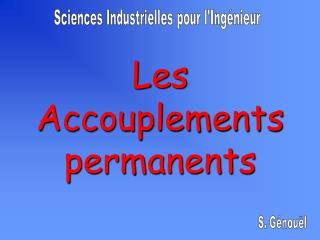 Les Accouplements permanents