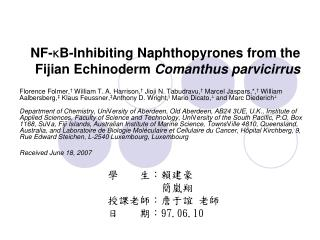 NF- κ B-Inhibiting Naphthopyrones from the Fijian Echinoderm Comanthus parvicirrus