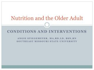 Nutrition and the Older Adult