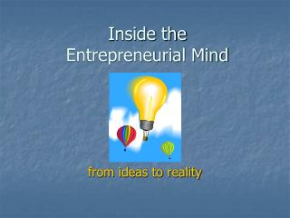 Inside the  Entrepreneurial Mind
