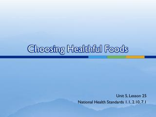 Choosing Healthful Foods