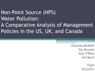 Non-Point Source NPS  Water Pollution:  A Comparative Analysis of Management Policies in the US, UK, and Canada