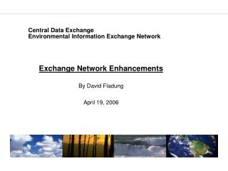 Central Data Exchange Environmental Information Exchange Network