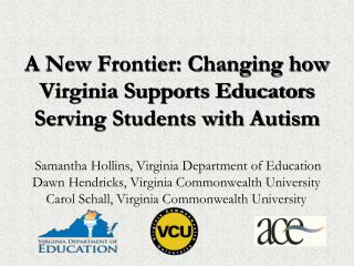 A New Frontier: Changing how Virginia Supports Educators Serving Students with Autism
