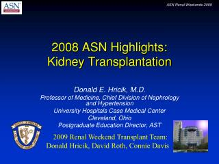 2008 ASN Highlights: Kidney Transplantation