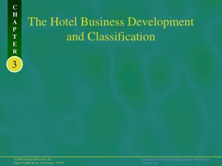 The Hotel Business Development and Classification