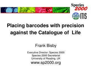 Placing barcodes with precision against the Catalogue of  Life