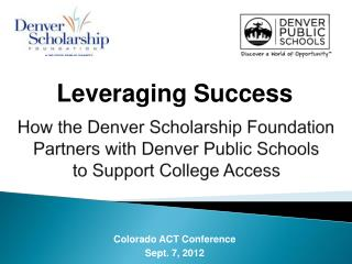 Colorado ACT Conference Sept. 7, 2012