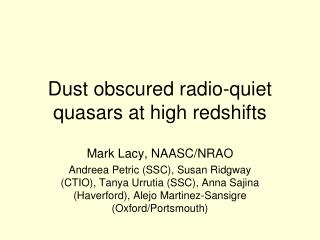 Dust obscured radio-quiet quasars at high redshifts