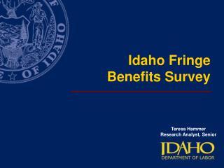 Idaho Fringe Benefits Survey