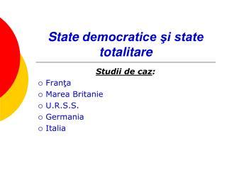 State  democratice şi state totalitare