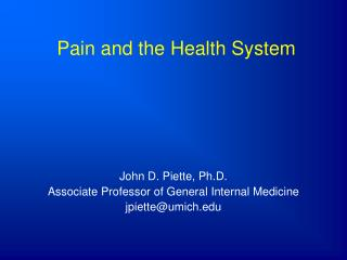 Pain and the Health System