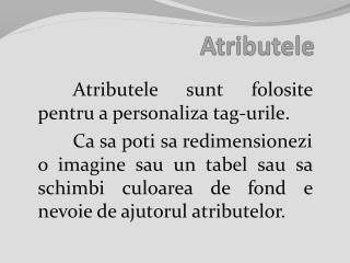 Atributele