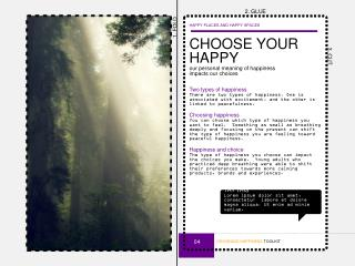 CHOOSE YOUR HAPPY our personal meaning of happiness  impacts our choices Two types of happiness