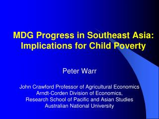 MDG Progress in Southeast Asia: Implications for Child Poverty