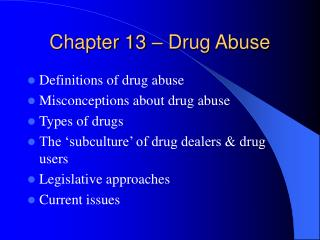 Chapter 13 – Drug Abuse