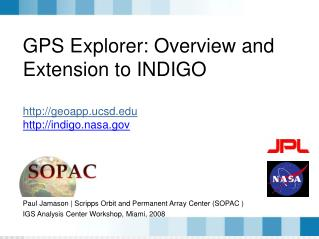 GPS Explorer: Overview and Extension to INDIGO geoapp.ucsd indigo.nasa