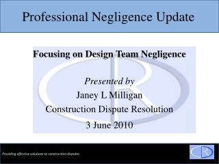 Professional Negligence Update
