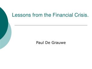 Lessons from the Financial Crisis.