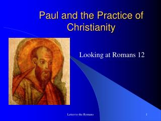 Paul and the Practice of Christianity