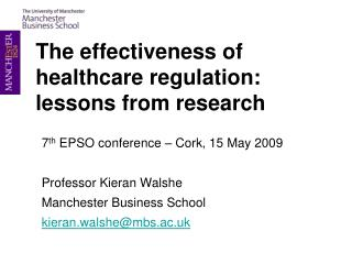The effectiveness of healthcare regulation: lessons from research