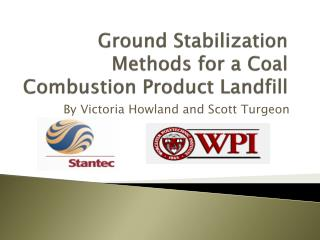Ground Stabilization Methods for a Coal Combustion Product Landfill