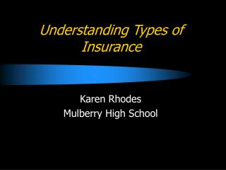 Understanding Types of Insurance