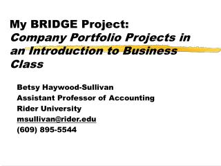 My BRIDGE Project: Company Portfolio Projects in an Introduction to Business Class