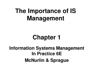 The Importance of IS Management