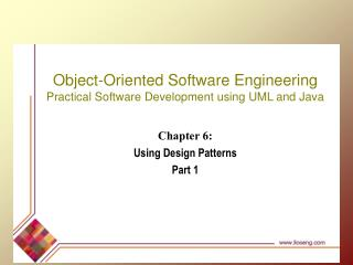 Chapter 6:  Using Design Patterns Part 1