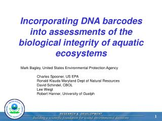 Incorporating DNA barcodes into assessments of the biological integrity of aquatic ecosystems