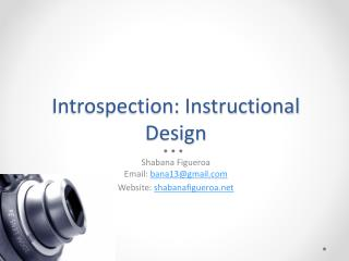 Introspection: Instructional Design