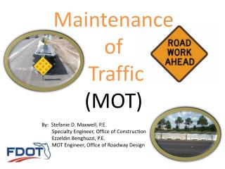 Maintenance of  Traffic  (MOT)