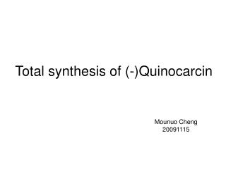 Total synthesis of (-)Quinocarcin