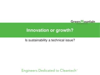 Innovation or growth?