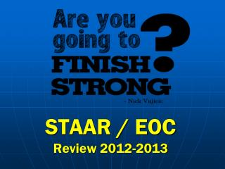 STAAR / EOC  Review 2012-2013