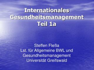 Internationales Gesundheitsmanagement  Teil 1a